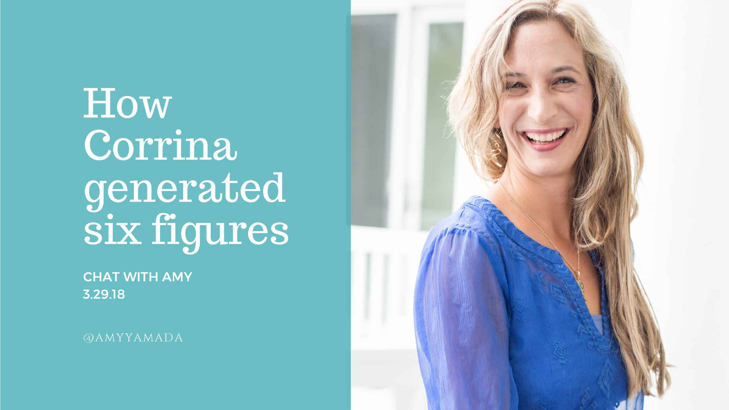 How Corrina generated six figures