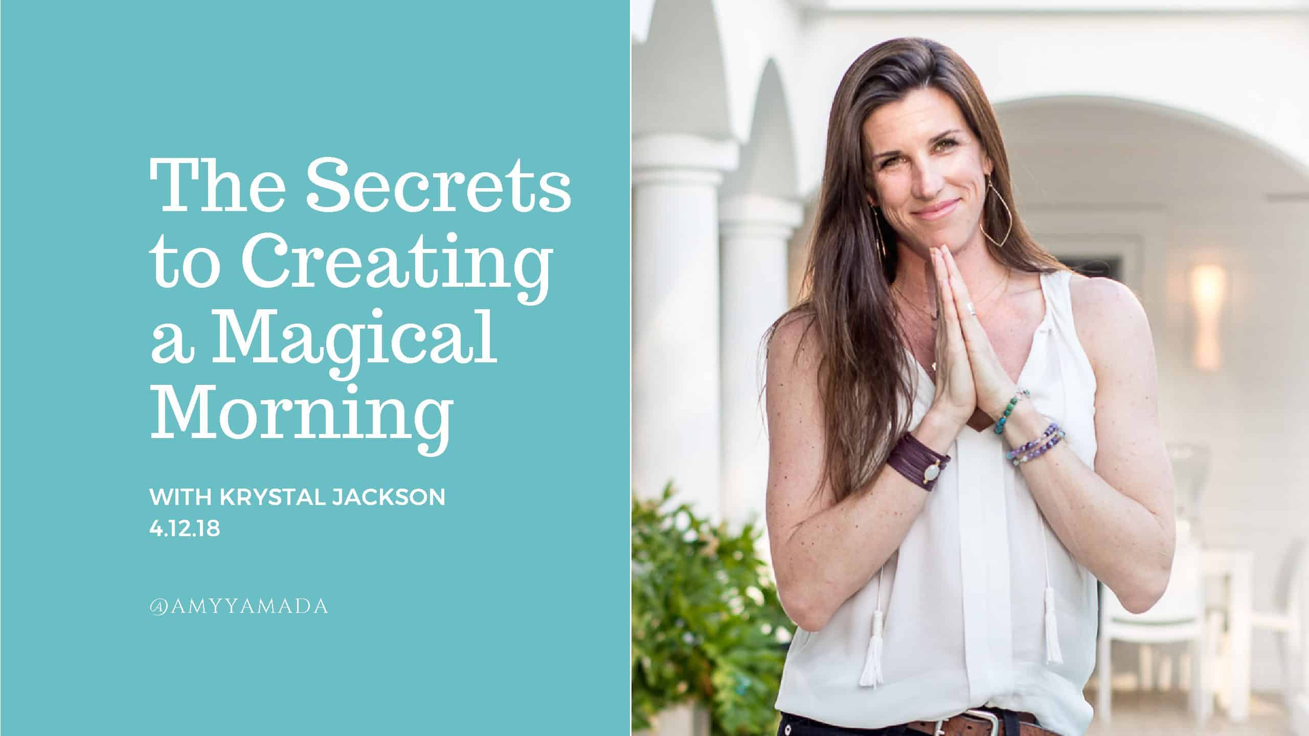 The Secrets to Creating a Magical Morning