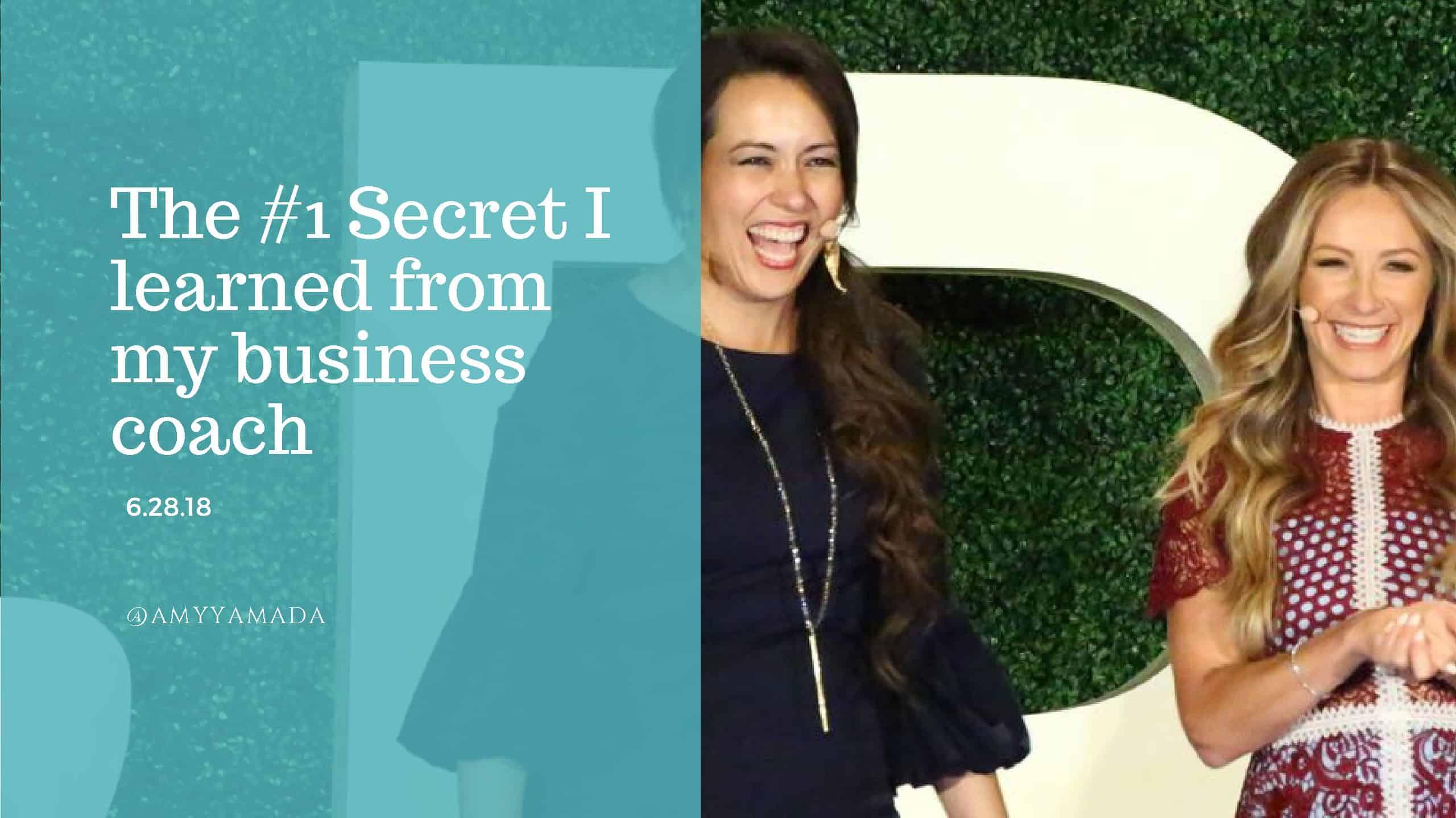 The #1 Secret I Learned From My Business Coach