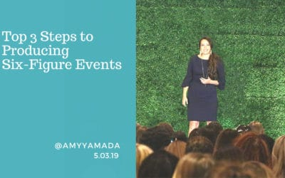 Top 3 Steps to Producing Six-Figure Events