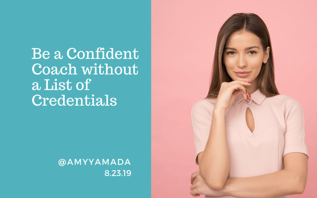 Be a Confident Coach without a List of Credentials